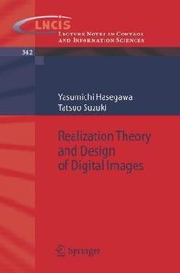 Realization Theory and Design of Digital Images