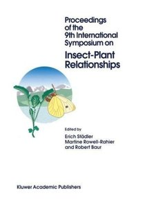 Proceedings of the 9th International Symposium on Insect-Plant R