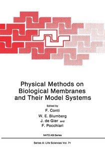 Physical Methods on Biological Membranes and Their Model Systems