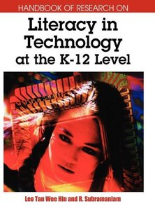 Handbook of Research on Literacy in Technology at the K-12 Level