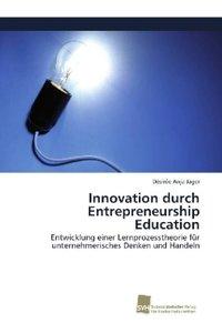 Innovation durch Entrepreneurship Education