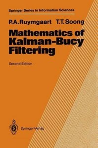 Mathematics of Kalman-Bucy Filtering