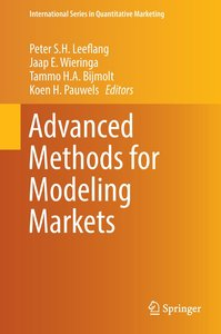 Advanced Methods for Modeling Markets