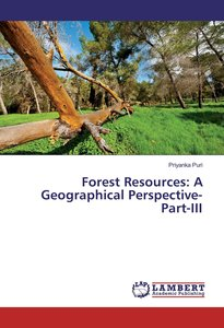Forest Resources: A Geographical Perspective- Part-III