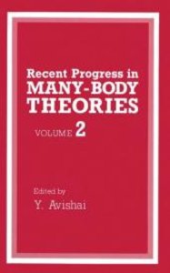 Recent Progress in Many-Body Theories