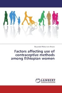 Factors affecting use of contraceptive methods among Ethiopian w