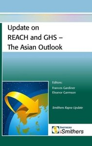 Update on REACH and GHS - The Asian Outlook