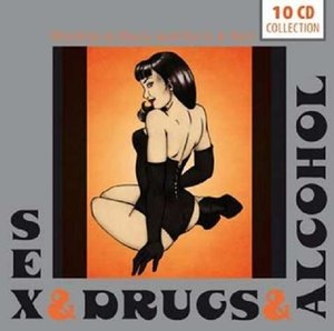 Sex - Drugs - Alcohol