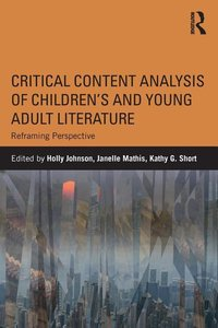 Critical Content Analysis of Children's and Young Adult Literatu