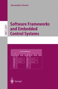 Software Frameworks and Embedded Control Systems