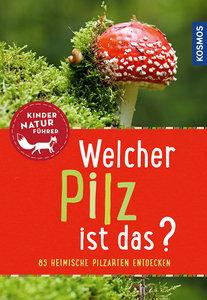 Welcher Pilz ist das? Kindernaturführer