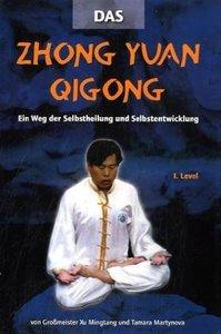 Zhong Yuan Qigong 1.Level