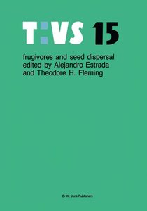 Frugivores and seed dispersal