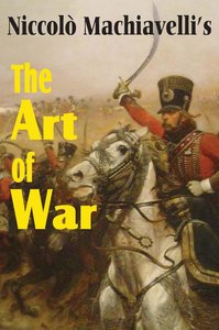Machiavelli's The Art of War