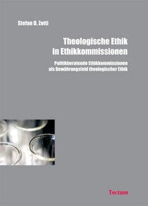 Theologische Ethik in Ethikkommissionen
