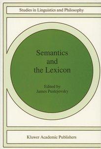 Semantics and The Lexicon