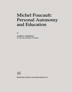 Michel Foucault: Personal Autonomy and Education