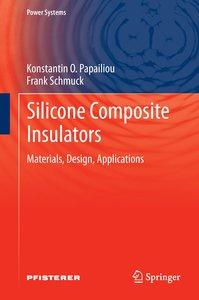Silicone Composite Insulators