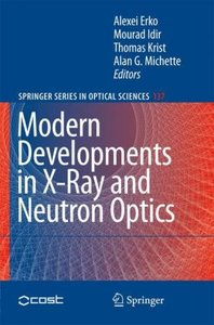 Modern Developments in X-Ray and Neutron Optics