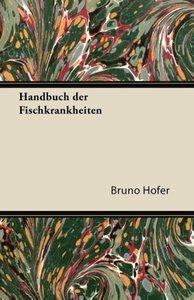 Handbuch Der Fischkrankheiten
