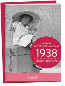 1938 - Ein ganz besonderer Jahrgang Zum 80. Geburtstag