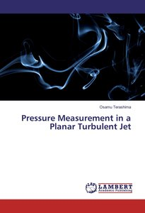 Pressure Measurement in a Planar Turbulent Jet