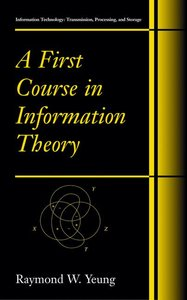 A First Course in Information Theory