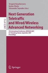 Next Generation Teletraffic and Wired/Wireless Advanced Networki