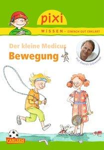 Pixi Wissen, Band 83: VE 5 Der kleine Medicus: Bewegung