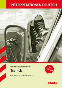 Interpretationshilfe Deutsch: WOLFGANG HERRNDORF: Tschick