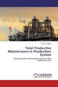 Total Productive Maintenance in Production System