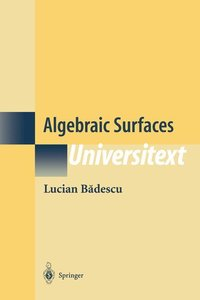 Algebraic Surfaces