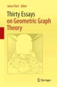 Thirty Essays on Geometric Graph Theory