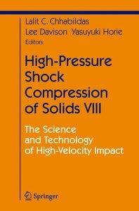 High-Pressure Shock Compression of Solids VIII