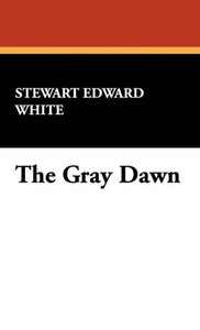 The Gray Dawn