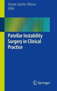 Patellar Instability Surgery in Clinical Practice