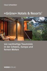 """""""Grüne"""" Hotels und Resorts"""