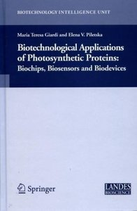 Biotechnological Applications of Photosynthetic Proteins