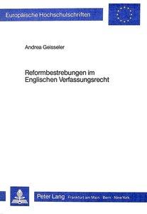 Reformbestrebungen im englischen Verfassungsrecht