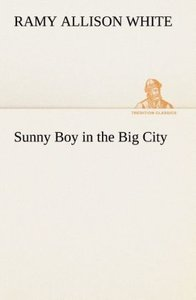 Sunny Boy in the Big City