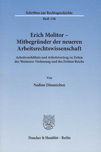 Erich Molitor - Mitbegründer der neueren Arbeitsrechtswissenscha
