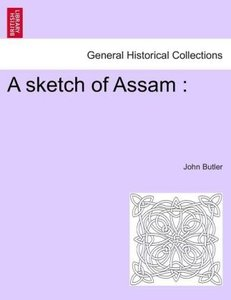 A sketch of Assam :