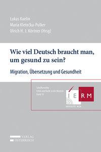 Wie viel Deutsch braucht man, um gesund zu sein?
