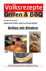 Volksrezepte Grillen & BBQ - Grillen mit Kindern