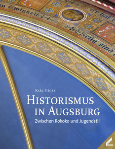 Historismus in Augsburg
