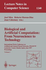 Biological and Artificial Computation: From Neuroscience to Tech