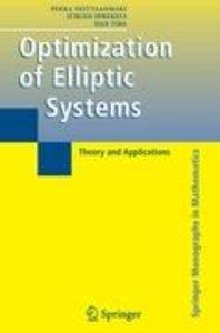 Optimization of Elliptic Systems