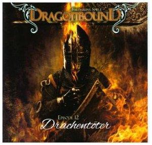 Dragonbound. Faldaruns Spiele - Drachentöter