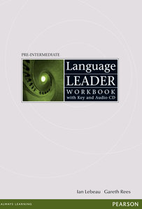 Language Leader Pre-Intermediate: Workbook with Key and Audio CD