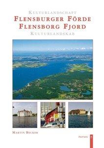 Kulturlandschaft Flensburger Förde / Kulturlandskab Flensborg Fj